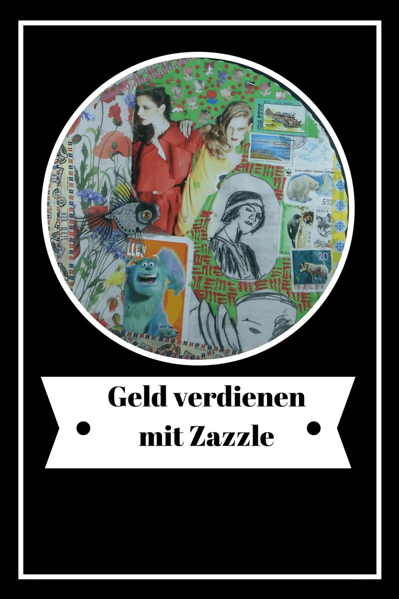 Kreativ Geld Verdienen Zazzle Kleckerlabor